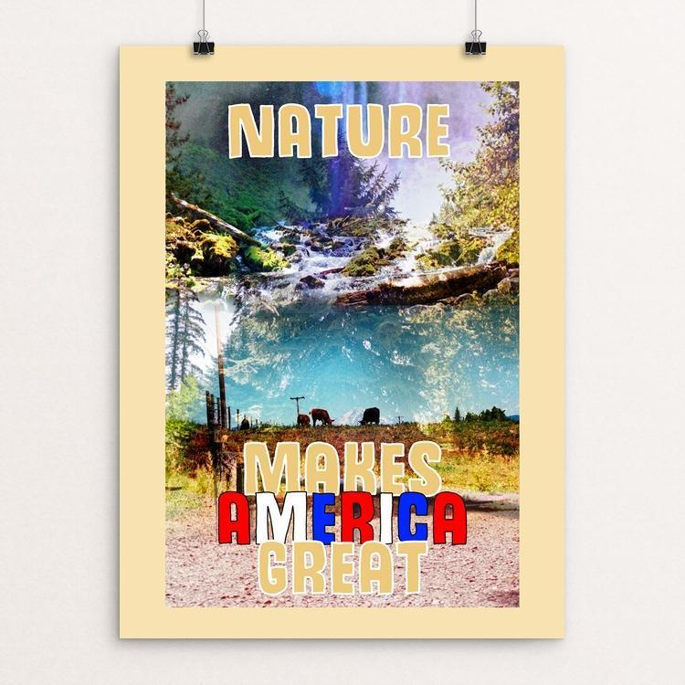 "Nature/Environment by Grace Dynek 12"" by 16"" Print / Unframed Print What Makes America Great"