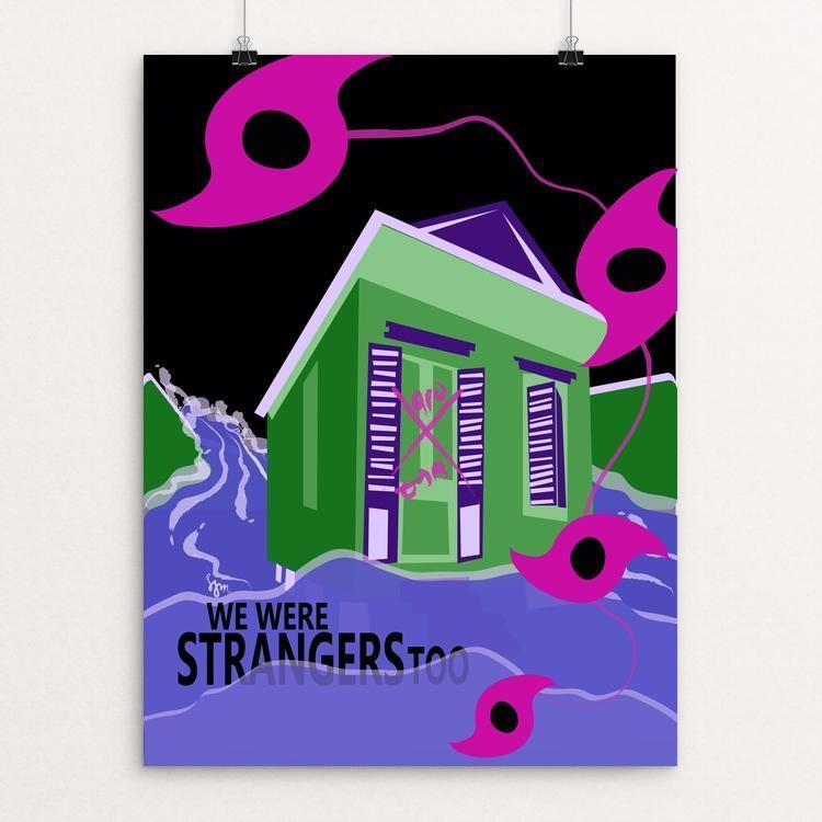 New Orleanians Were Strangers Too by Laura Montgomery