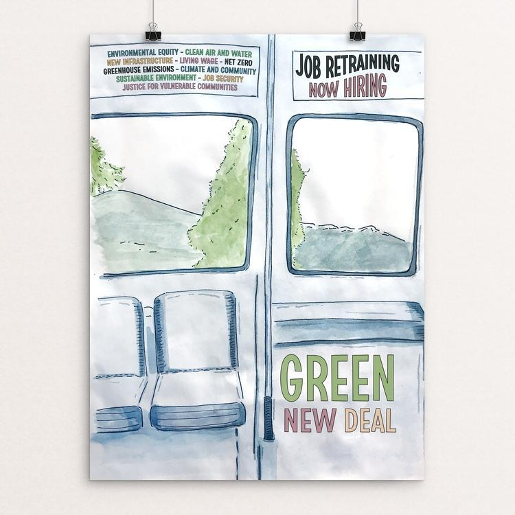 "Next Stop: Green New Deal by Chelsea Vaught 12"" by 16"" Print / Unframed Print Green New Deal"