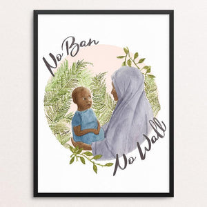 "No Ban, No Wall by Chelsea Vaught 12"" by 16"" Print / Framed Print Creative Action Network"