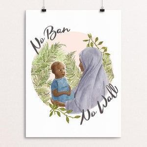 "No Ban, No Wall by Chelsea Vaught 12"" by 16"" Print / Unframed Print Creative Action Network"