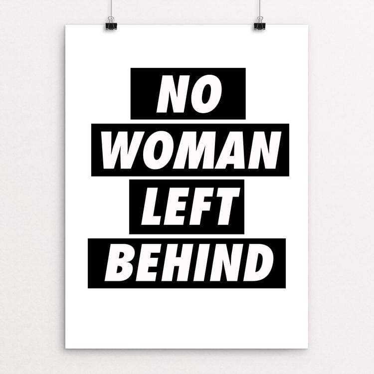 "No Woman Left Behind by Amy Smith 18"" by 24"" Print / Unframed Print Creative Action Network"