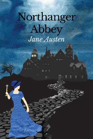 "Northanger Abbey by Keely Kundell 12"" by 18"" Print / Unframed Print Recovering the Classics"