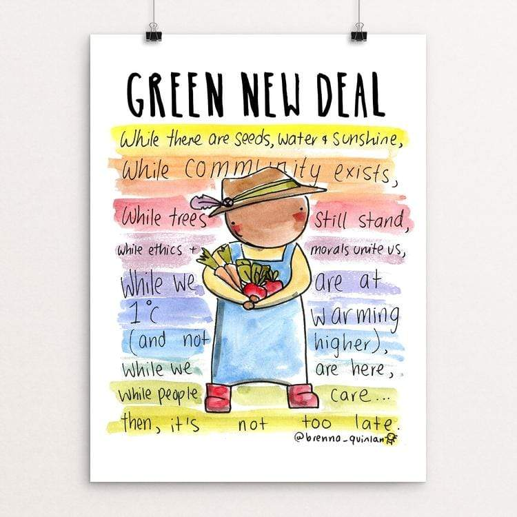 "Not Too Late by Brenna Quinlan 18"" by 24"" Print / Unframed Print Green New Deal"