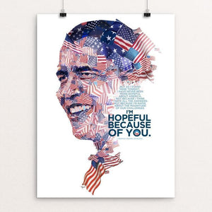 "Obama 2012: Hopeful because of you by Charis Tsevis 12"" by 16"" Print / Unframed Print Design For Obama"