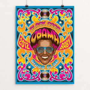 "Obama Disco Club 2012 by Roberlan Borges 12"" by 16"" Print / Unframed Print Design for Obama"