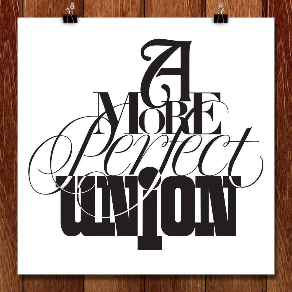 "Perfect Union Typeface by Karl Tani 12"" by 12"" Print / Unframed Print A More Perfect Union"