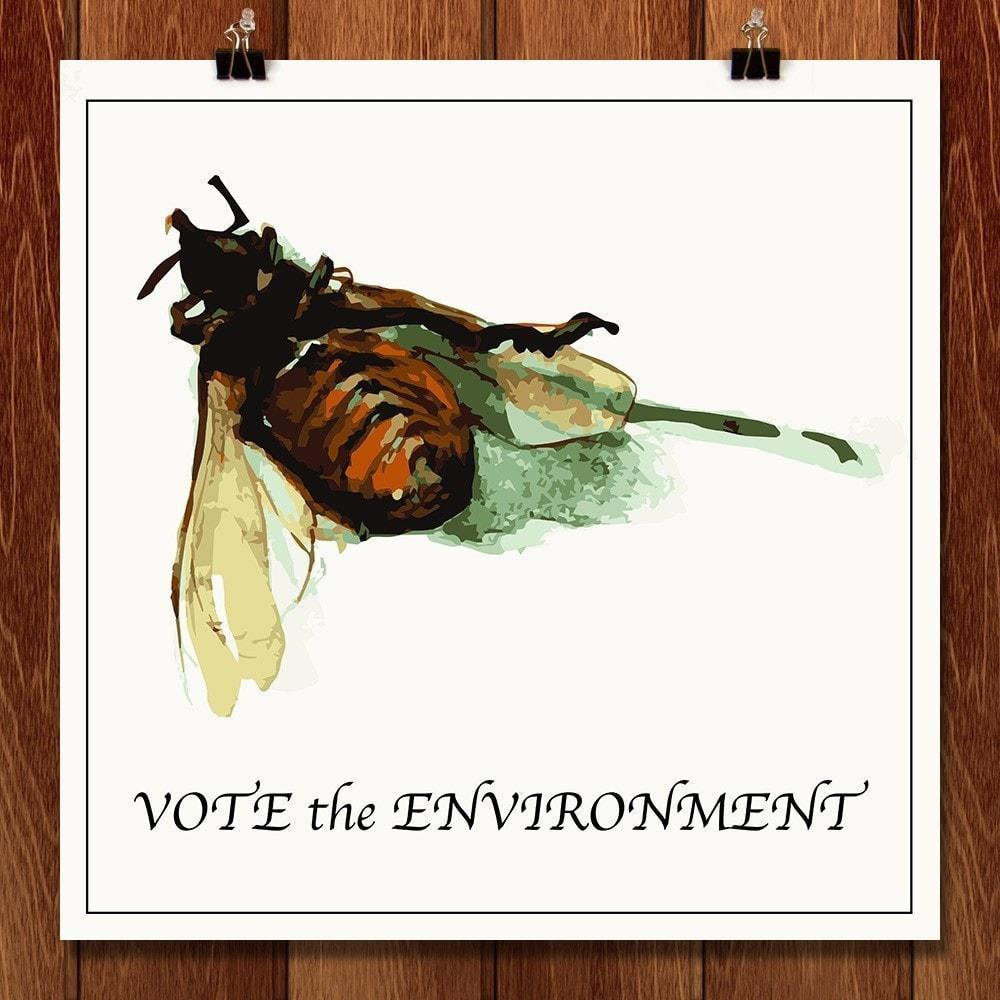 "Pollination Not Pollution! by Nick Lamia 12"" by 12"" Print / Unframed Print Vote the Environment"