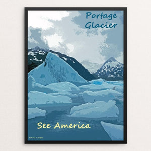 "Portage Glacier, Chugach National Forest 2 by Anthony Chiffolo 12"" by 16"" Print / Framed Print See America"