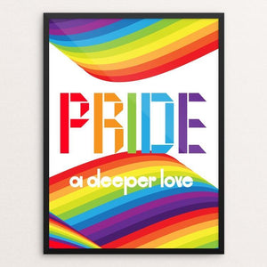 "Pride - A Deeper Love by Trevor Messersmith 18"" by 24"" Print / Framed Print Creative Action Network"