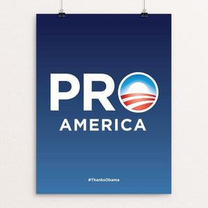 "Pro America by Padraig McCobb 12"" by 16"" Print / Unframed Print Design For Obama"
