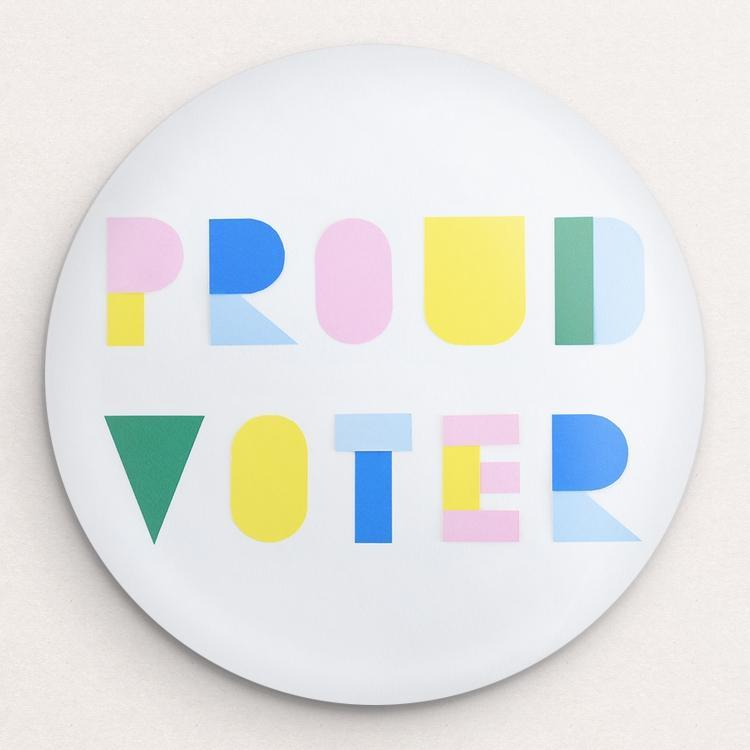 Proud Voter Button by Lorraine Nam Single Buttons Vote!