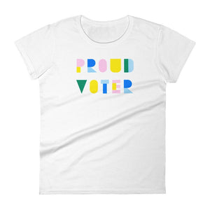 Proud Voter Women's T-Shirt by Lorraine Nam White / S T-Shirt Vote!