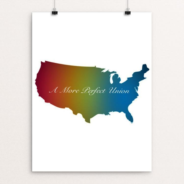 "Rainbow Union by Bryan Bromstrup 18"" by 24"" Print / Unframed Print A More Perfect Union"