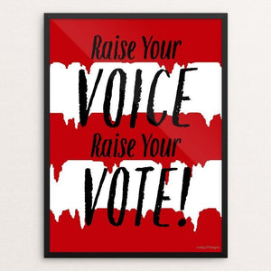 "Raise Your VOTE by JP Designs 12"" by 16"" Print / Framed Print Creative Action Network"