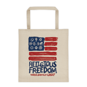 Religious Freedom Tote Bag by Mark Forton Tote Bag What Makes America Great