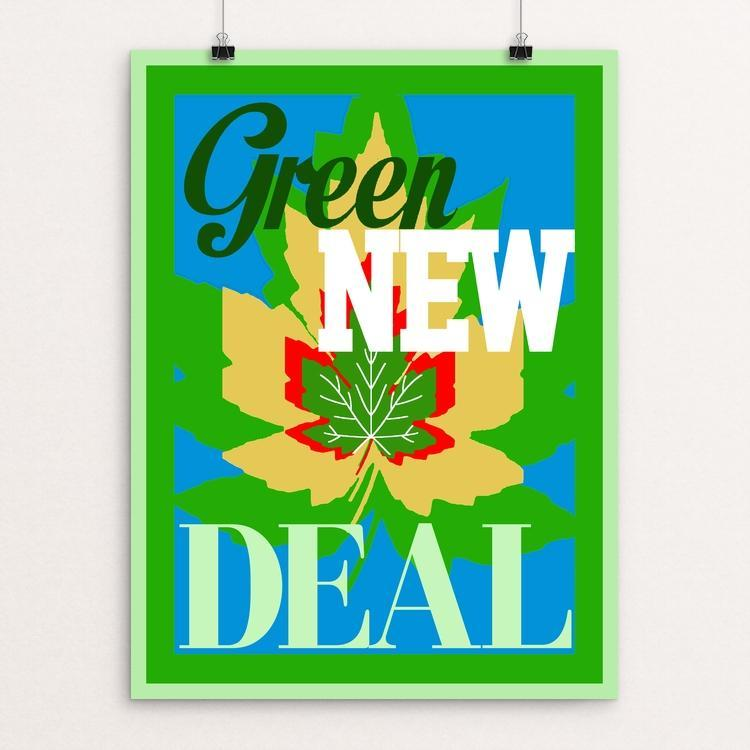 "Remember the Green New Deal by Bob Rubin 18"" by 24"" Print / Unframed Print Green New Deal"