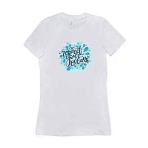 Respect Your Ocean Women's T-Shirt by Rachel Young White / Small (S) T-Shirt Creative Action Network