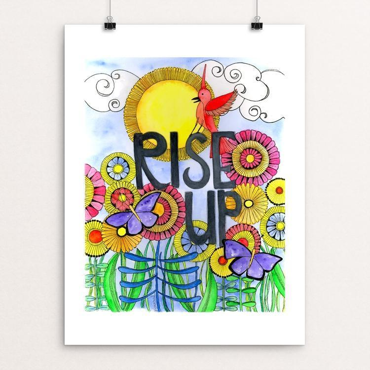 "Rise Up by J Clement Wall 12"" by 16"" Print / Unframed Print Creative Action Network"