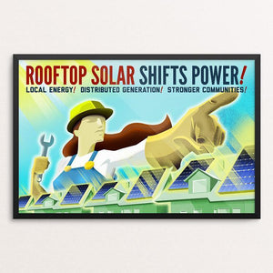 "Rooftop Solar Shifts Power! by Marcacci Communications 18"" by 12"" Print / Framed Print Climate Victory"