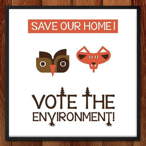 "Save Our Home by Patrick Crowley 12"" by 12"" Print / Framed Print Vote the Environment"