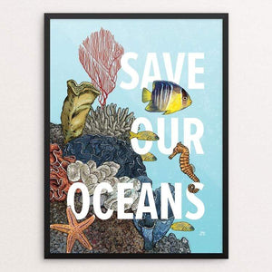 "Save Our Oceans by Jesse Pascarella 18"" by 24"" Print / Framed Print Creative Action Network"