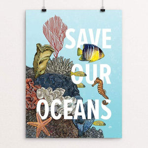 "Save Our Oceans by Jesse Pascarella 18"" by 24"" Print / Unframed Print Creative Action Network"