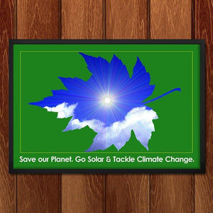 "Save Our Planet. Go Solar. by Bob Rubin 18"" by 12"" Print / Unframed Print Climate Victory"