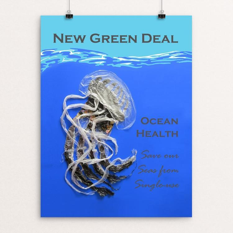"Save our Seas from Single-use by Candy Medusa 18"" by 24"" Print / Unframed Print Green New Deal"
