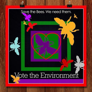 "Save the Bees by Bob Rubin 12"" by 12"" Print / Unframed Print Vote the Environment"