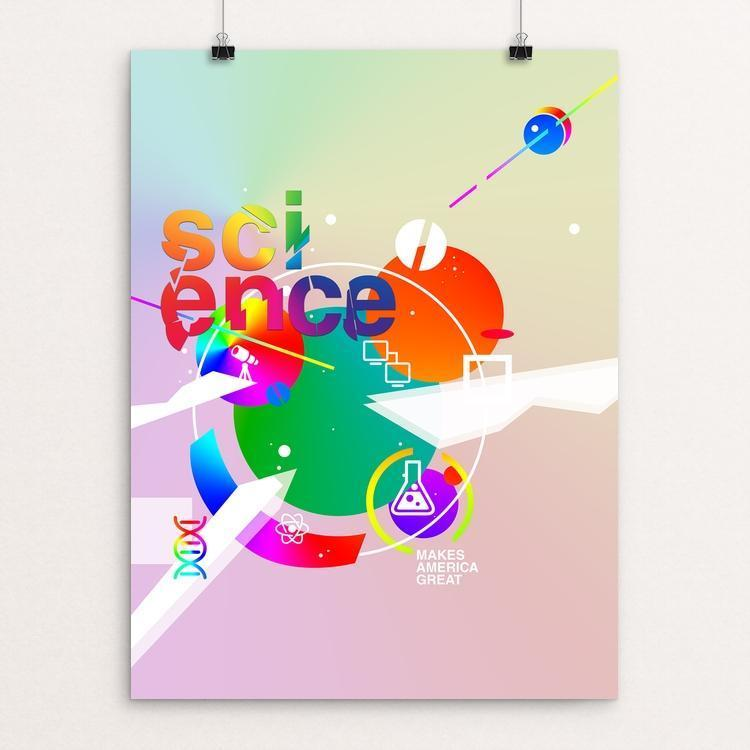 "Science Makes America Great by Natalie Rogers 12"" by 16"" Print / Unframed Print What Makes America Great"
