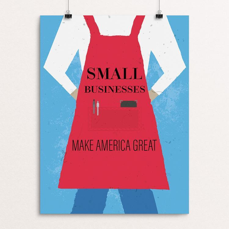 "Small Businesses by Jonathan Garbett 12"" by 16"" Print / Unframed Print What Makes America Great"