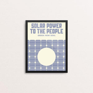 "Solar Power To The People by Mister Furious 8"" by 10"" Print / Framed Print Green New Deal"