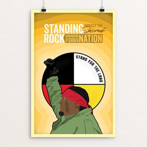"Stand for the Land by Dylan Day 12"" by 18"" Print / Unframed Print Power to the Poster"