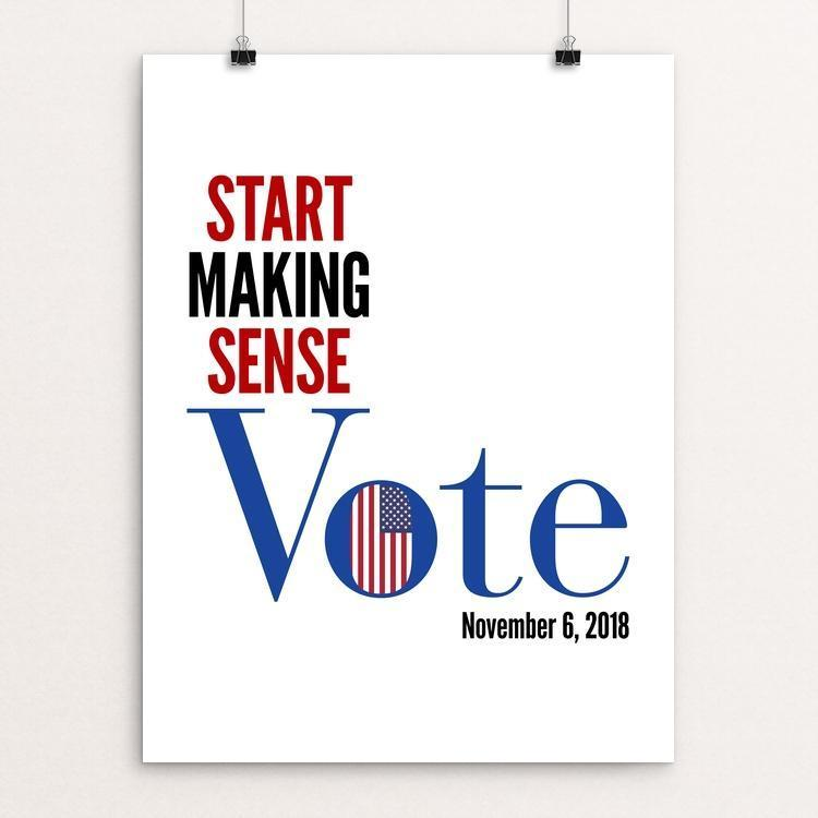 "Start Making Sense by Lynne Smyers 12"" by 16"" Print / Unframed Print Creative Action Network"