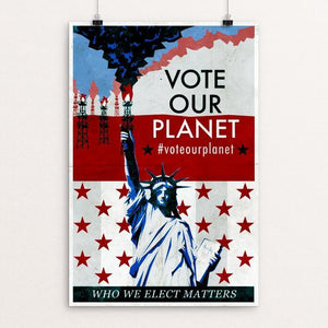 "Statue of Representation by Austin Schlichtman 12"" by 18"" Print / Unframed Print Vote Our Planet"