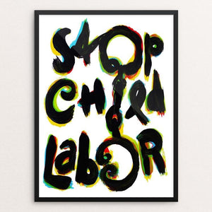 "Stop Child Labor by Jan Sabach 12"" by 16"" Print / Framed Print Creative Action Network"