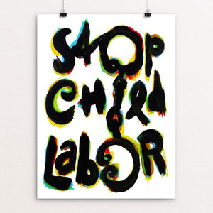 "Stop Child Labor by Jan Sabach 12"" by 16"" Print / Unframed Print Creative Action Network"