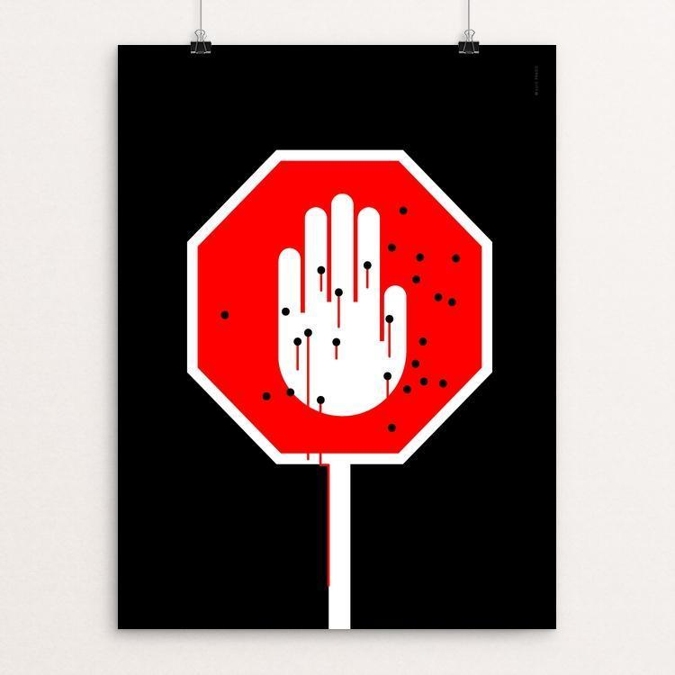 "Stop Guns by Luis Prado 18"" by 24"" Print / Unframed Print The Gun Show"