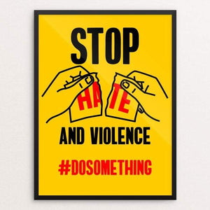 "Stop Hate and Violence by Roberlan Paresqui 18"" by 24"" Print / Framed Print Creative Action Network"