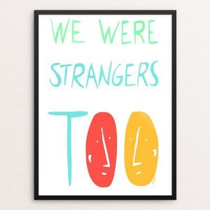 "Stories in Common by Juana Medina 12"" by 16"" Print / Framed Print We Were Strangers Too"