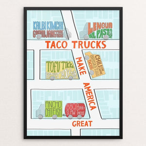 "Taco trucks by Catherine Nguyen 12"" by 16"" Print / Framed Print What Makes America Great"