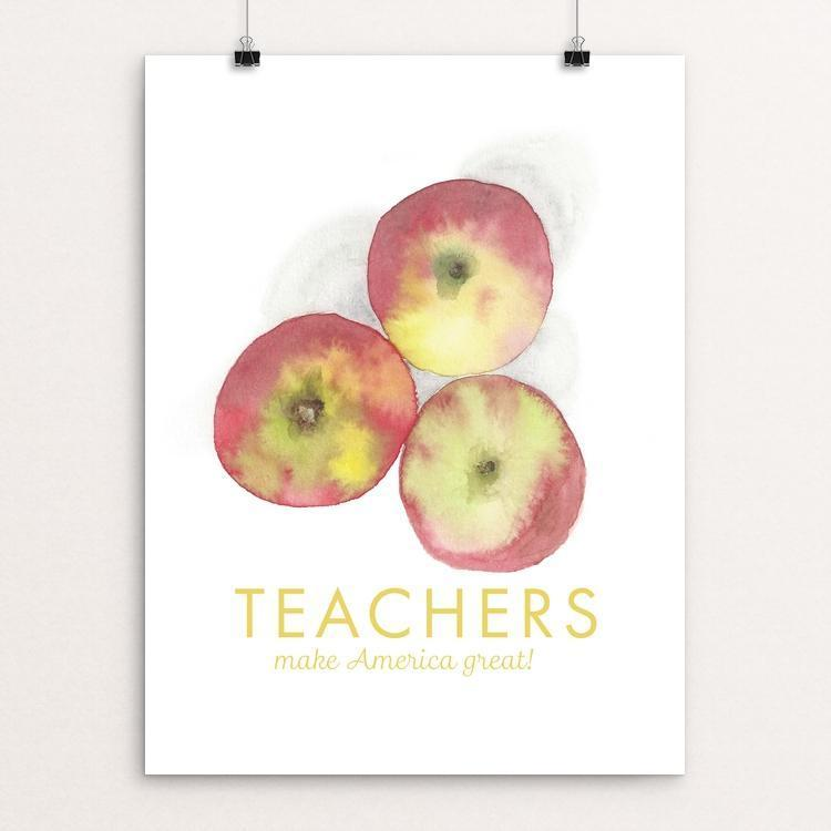"Teachers! by Monica Loos 12"" by 16"" Print / Unframed Print What Makes America Great"