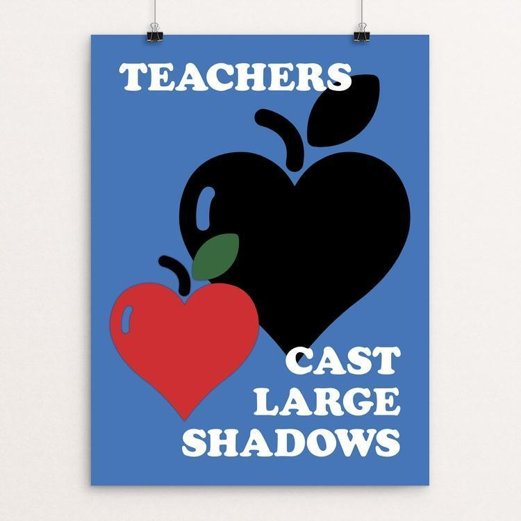 "Teachers Cast Large Shadows by Darren Krische 12"" by 16"" Print / Unframed Print Creative Action Network"