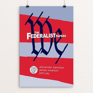 "The Federalist Papers by Robert Wallman 12"" by 18"" Print / Unframed Print Recovering the Classics"