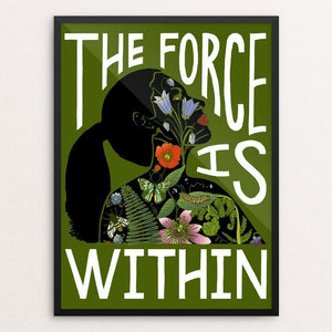 "The Force Is Within by Brooke Fischer 12"" by 16"" Print / Framed Print Creative Action Network"