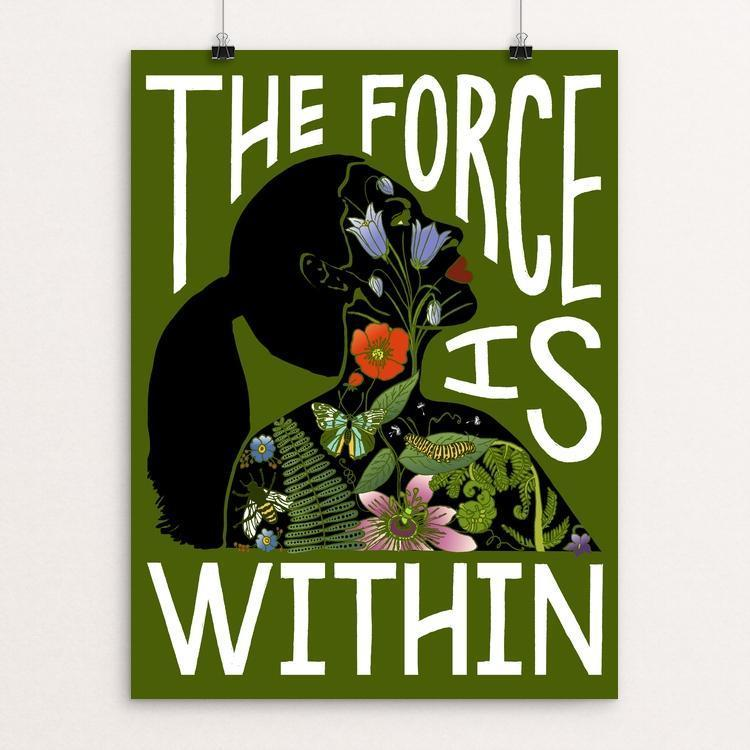 "The Force Is Within by Brooke Fischer 12"" by 16"" Print / Unframed Print Creative Action Network"