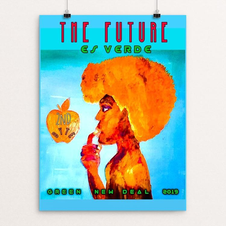 "The Future es Verde (Green) by Ginnie McKnight 12"" by 16"" Print / Unframed Print Green New Deal"