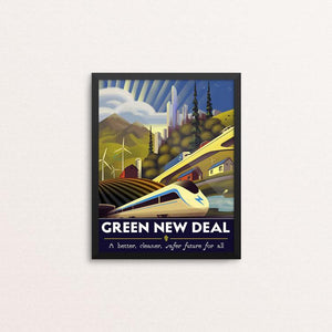 "The Green New Deal by Jordan Johnson 8"" by 10"" Print / Framed Print Green New Deal"