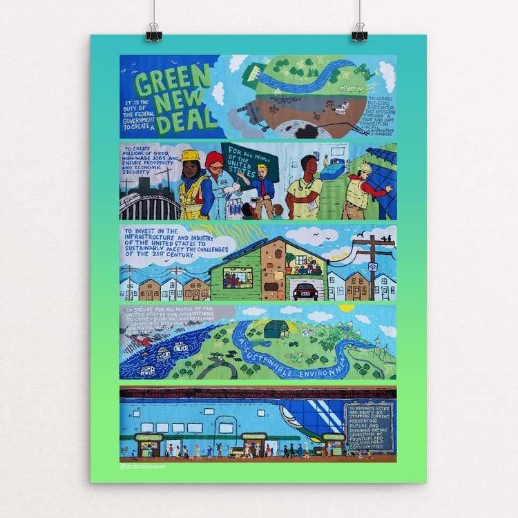 "The Green New Deal by Patrick Hershberger 18"" by 24"" Print / Unframed Print Green New Deal"